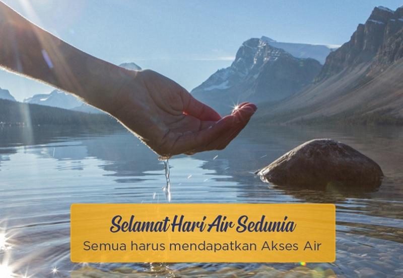 Selamat Hari Air Sedunia 22 Maret 2019