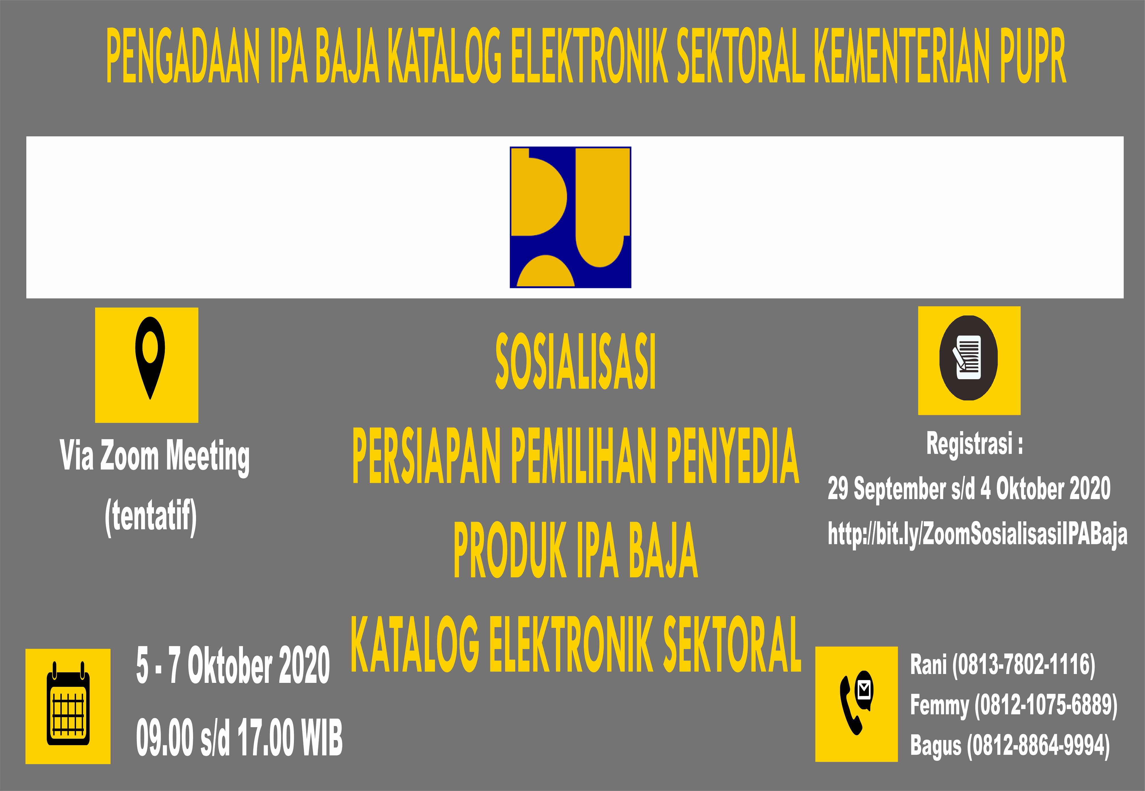 Sosialisasi Persiapan Pelaksanaan Katalog Elektronik Sektoral Produk IPA Paket Baja bidang Cipta Karya